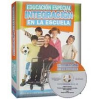 Educación Especial Integración en la Escuela + CD-ROM