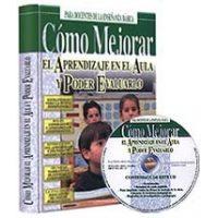 Cómo Mejorar el Aprendizaje en el Aula y Poder Evaluarlo + CD-ROM